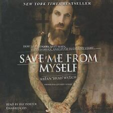 Save Me from Myself: How I Found God