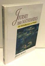 Journey into Mathematics: An Introduction to Proofs by Joseph J. Rotman h/b LN