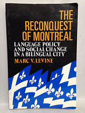 The Reconquest of Montreal by Marc V. Levine (1990, SC, 285pp) Conflicts - Urban