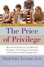 The Price of Privilege: How Parental Pressure and Material Advantage Are Creati