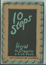 1941 Boy Scout Manual 10 Steps How To Organize A Cub Pack WARTIME EDITION