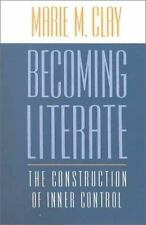 Becoming Literate: The Construction of Inner Control, Marie M. Clay, Good Books