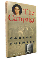 Carlos Fuentes THE CAMPAIGN  1st Edition 1st Printing