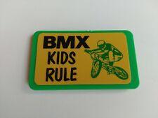 VINTAGE BMX OLD SCHOOL BIKE - BICYCLE BADGE - BMX KIDS RULE.