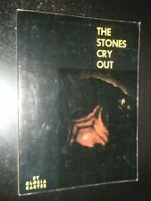 Inscribed The Stones Cry Out by Gloria Carter An Illustrated Natural Revelation