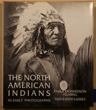The North American Indians in Early Photographs by Fleming and Luskey 1988