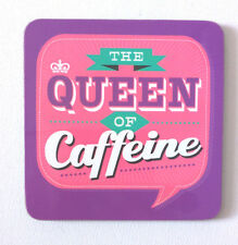 QUEEN OF CAFFEINE Hot Pink Purple DRINKS COASTER Office Home FUN GIFT Back Chat