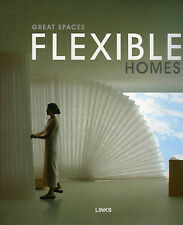 Great Spaces Flexible Homes by Arian Mostaedi ARCHITECTURE HC DJ Links Buildings