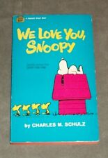 We Love You Snoopy 1970 paperback byCharles Schulz, Fawcett in very good shape