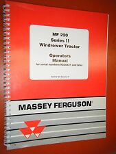 2000 MASSEY FERGUSON 220 SERIES II WINDROWER TRACTOR FACTORY OPERATORS  MANUAL