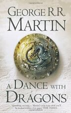 A Dance With Dragons (A Song of Ice and Fire, Book 5),George R.R. Martin