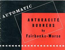 Automatic Anthracite Burners Fairbanks-Morse Catalog 1941 EX 081916jhe