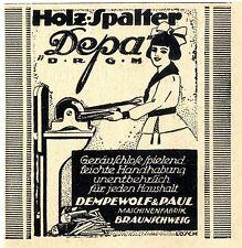 Dempewolf & Paul Braunschweig Holz- Spalter Depa D.R.G.M. Histor. Annonce 1921