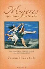 Mujeres que corren con los lobos (Spanish Edition) (No Ficcion Divulgacion), , C