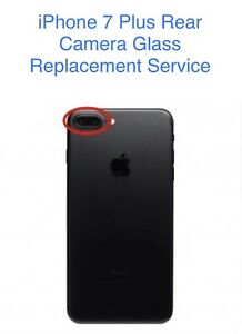 Iphone 7 Plus Rear Camera Glass Replacement Service - Same Day Turn Around