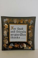 "Vintage Black Bent Glass Square Dish ""For food and friends we give Thee thanks"""