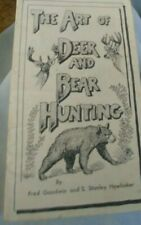 The Art Of Deer And Bear Hunting Booklet Fred Goodwin & Stanley Hawbaker
