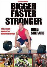😃👍Bigger, Faster, Stronger  🏈⚾️💪🏻😃by Greg Shepard Paperback Book