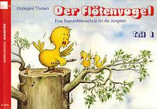 Theisen, Flötenvogel 1, Sopranflöten-Schule f Jüngste 1, Griffweise dt. + barock