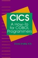 CICS: A How-To for COBOL Programmers, Kirk, David Shelby, Good Book