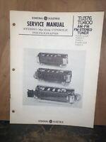 General Electric TU376,TU400 Tuner -Service Manual-schematics, Parts List.