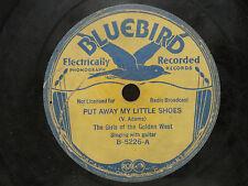 Girls Of The Golden West Bluebird 5226 Put Away My Little Shoes Baby Lullaby '33
