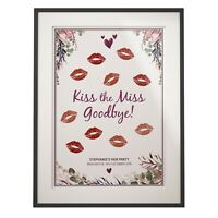 Kiss the Miss Goodbye | A4 Print | Personalised Poster Hen Party Accessories
