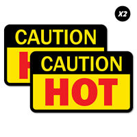 2 x Caution Hot OHS Sticker Decal Safety Sign Car Vinyl #7350EN