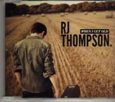 (BV525) RJ Thompson, When I Get Old - DJ CD
