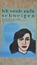 (D50) DDR-Plakat ICH WERDE NICHT SCHWEIGEN Grafik: AK 1988