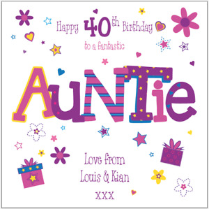 Personalised 40th birthday card Auntie Any Age/Name/message