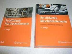 Roloff/Matek. Maschinenelemente Normung-Berechnung-Gestaltung und Tabellenbuch