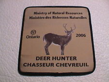 2006 ONTARIO CANADA MINISTRY NATURAL RESOURCES SUCCESSFUL DEER HUNTER GUN PATCH