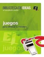 Juegos: Biblioteca de Ideas - Para Refrescar Tu Ministerio (Especialidades Juven
