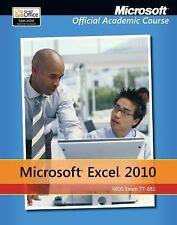Exam 77-882 Microsoft Excel 2010 with Microsoft Office 2010 Evaluation Software