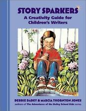 Write for Kids: Story Sparkers : A Creativity Guide for Children's Writers by De