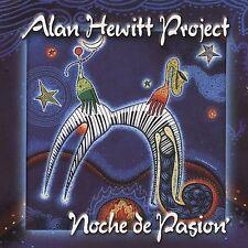 New: Hewitt, Alan Project: Noche De Pasion  Audio CD