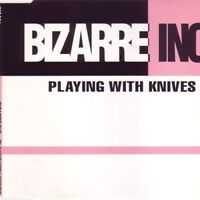 Bizarre Inc | Single-CD | Playing with knifes (Radio Edit/Quadrant Mix, 1991,...