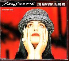 TAFURI - YOU KNOW HOW TO LOVE ME - CD MAXI [552]