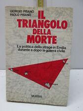 GIORGIO E PAOLO PISANO  IL TRIANGOLO DELLA MORTE MURSIA cbb7c3696b97