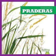 Praderas by Nadia Higgins (2017, Hardcover)