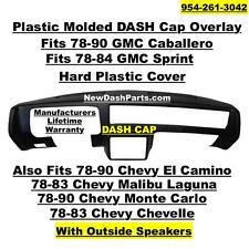 GMC Caballero Sprint Chevy El Camino Malibu Laguna Monte Carlo Plastic Dash Cap