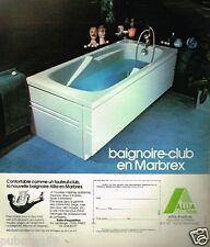 Publicité advertising 1975 La Baignoire Club En Marbrex Allia CEC