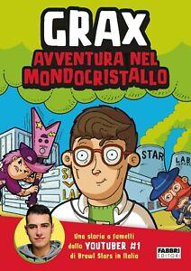 Avventura nel Mondocristallo Libro Fumetto di Grax Youtuber Bambini Ragazzi