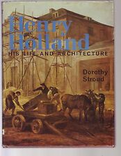 HENRY HOLLAND : HIS LIFE IN ARCHITECTURE Stroud 1966