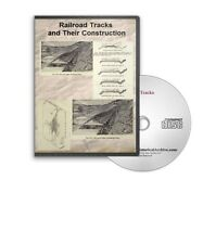 Railroad Tracks and Their Construction - 10 Historic Books Railroad CD - D425
