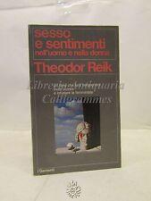 PSICOLOGIA: sesso e sentimenti nell'uomo e nella donna, T. Reik, Garzanti 1976