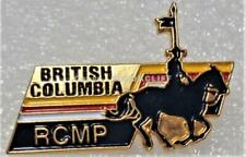 RCMP B.C. ROYAL CANADIAN MOUNTED POLICE Lapel Pin Mint