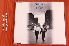 Charles & Eddie – N.Y.C. Can You Believe - 4T - Boitier neuf - CD maxi-single