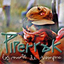 PIPERRAK - LOS MUERTOS DE SIEMPRE - CD NUEVO Y PRECINTADO - PUNK ROCK